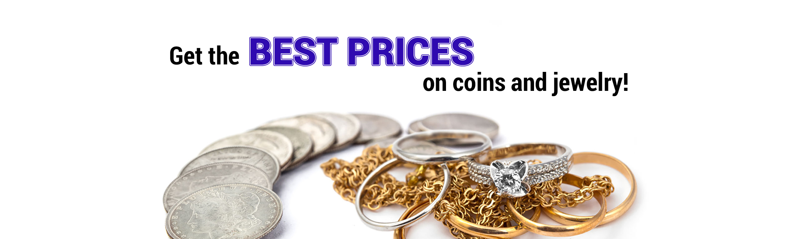 Best Prices on Coins and Jewelry
